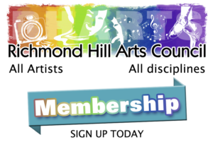 Richmond Hill Arts Council Membership - Sign Up Today